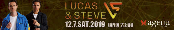 LUCAS & STEVE来日 ageHa
