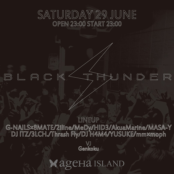 BLACK THUNDER ageHa