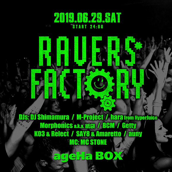 RAVERS FACTORY ageHa