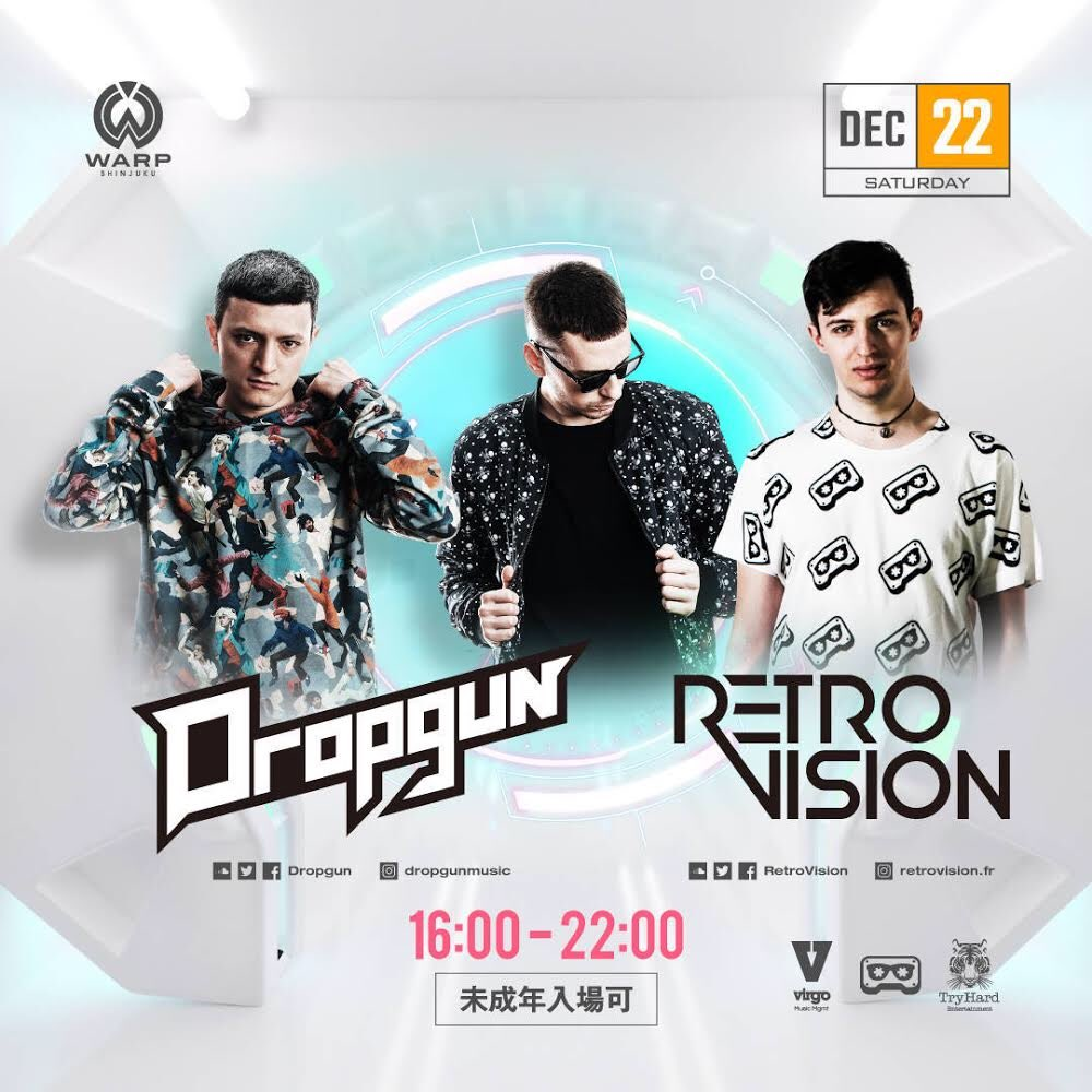 12/22 Dropgun & Retrovision来日公演