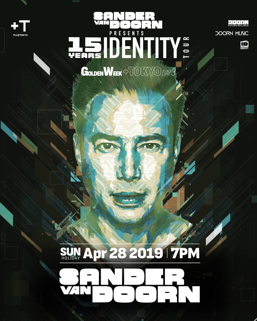 4/28 来日 SANDER VAN DOORN 銀座PLUS TOKYO