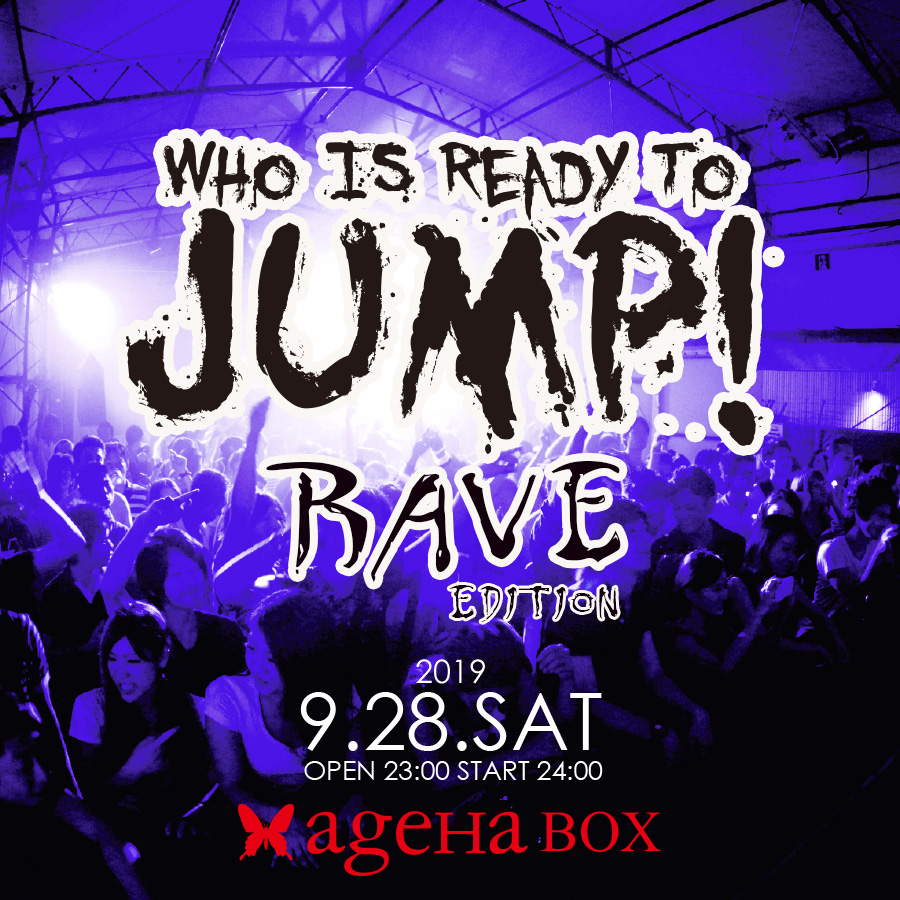 WhoisReadytoJump Rave Edition